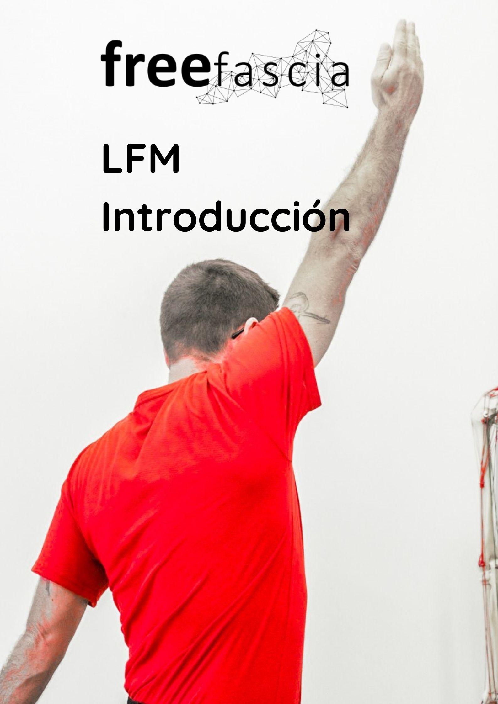 LFM Introducción