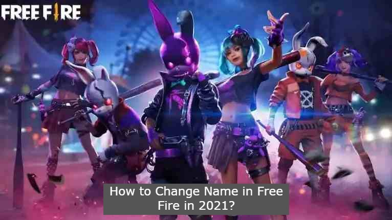 How to Change Name in Free Fire?