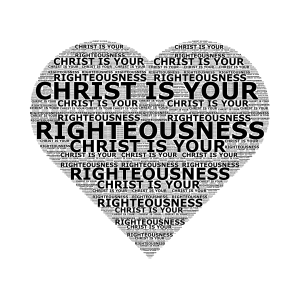 Why Christ Died? Christ is your righteousness