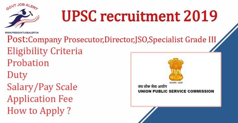UPSC recruitment for Company Prosecutor, Junior Scientific Officer, Director, Specialist Grade III