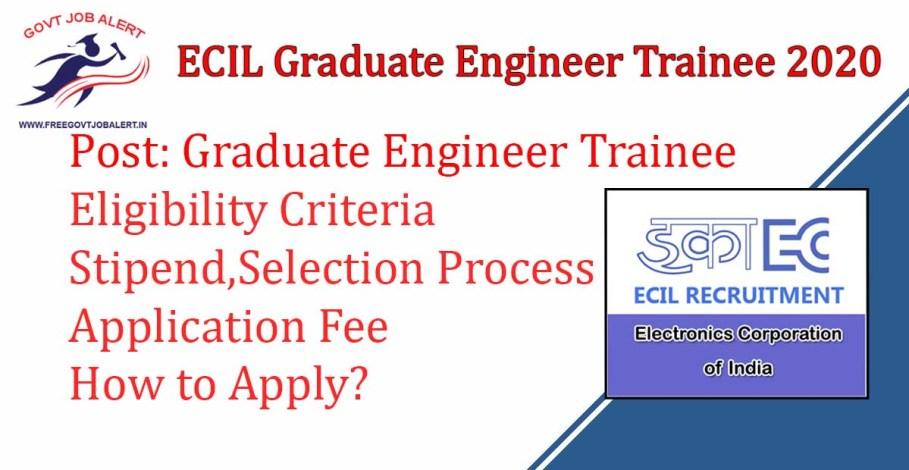 ECIL Recruitment Graduate Engineer Trainee Posts