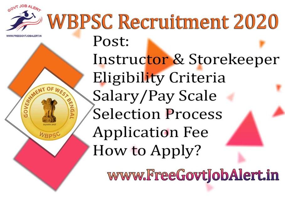 WBPSC Instructor & Storekeeper Recruitment 2020