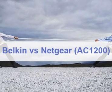 Belkin vs Netgear ac1200
