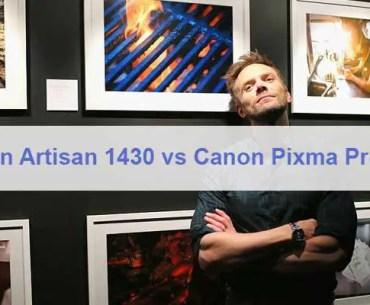 Epson Artisan 1430 vs Canon Pixma Pro 100