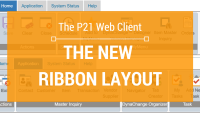 P21 Web Client 18.2 Ribbon Layout