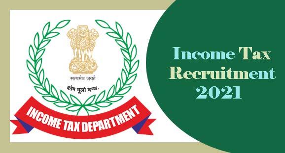 Income Tax Recruitment 2021 Offline Form
