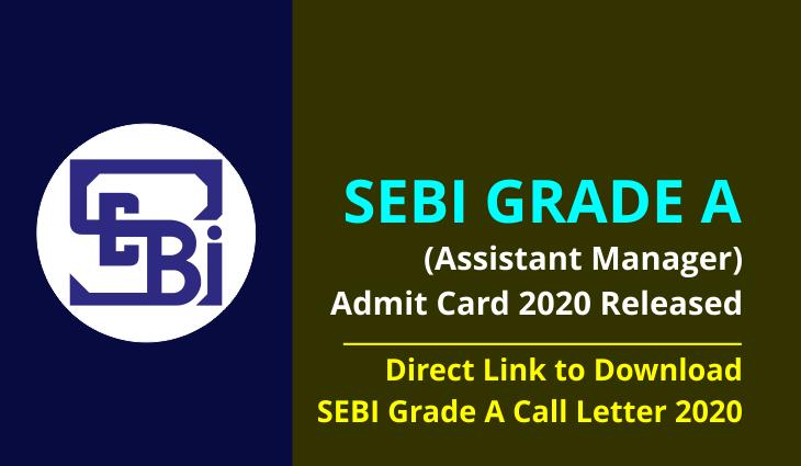 SEBI Officer Grade A (Assistant Manager) Admit Card 2020