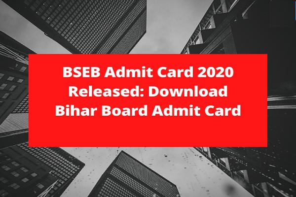 BSEB Admit Card 2020 Free Job Search