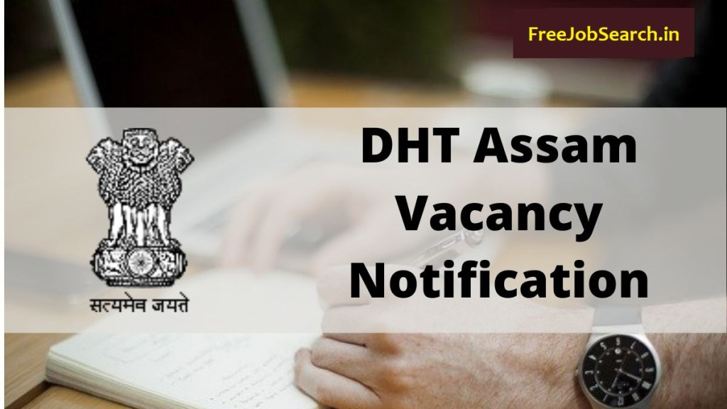 DHT Assam Recruitment 2021 Free Job Search
