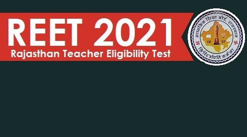 REET 2021 Online Form Free Job Search