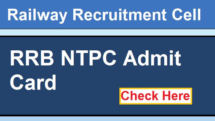 RRB NTPC Admit Card Free Job Search