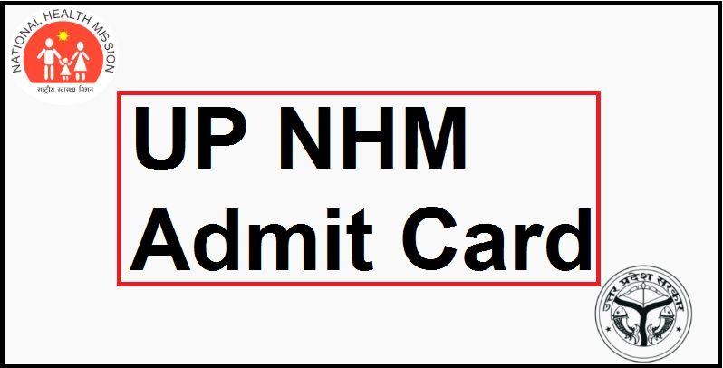 UP NHM Admit Card 2021 Free Job Search