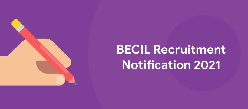 BECIL Vacancy 2021 free job search