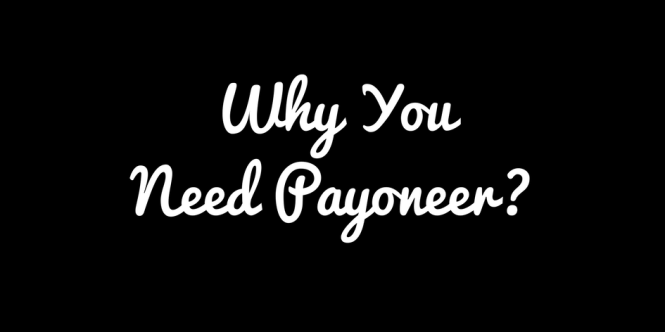 Why Sign UP for Payoneer