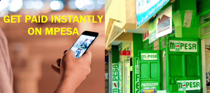 Get-Paid-Instantly-on-Mpesa