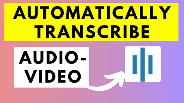 How to Automatically Transcribe Audio or Video Using Sonix AI