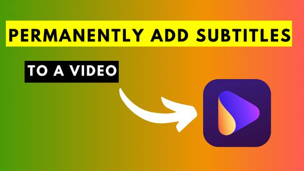 How to Permanently Add Subtitles to A Video Using Wondershare UniConverter