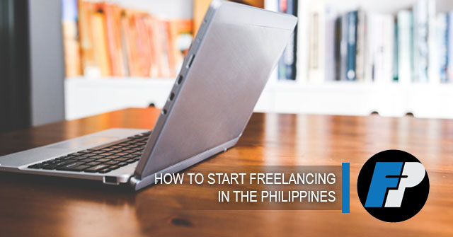 how to start freelancing in the Philippines - freelancerphilippines.com