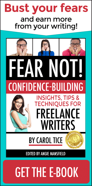 FEAR NOT! Confidence-Building Insights, Tips, and Techniques for Freelance Writers - the eBook