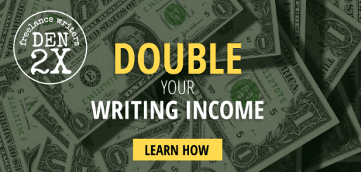 Double Your Writing Income: Learn How