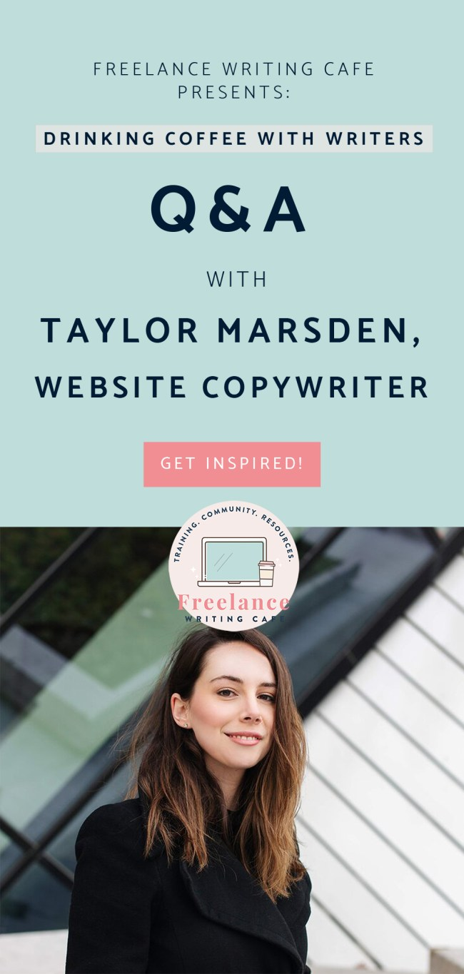 Taylor-Marsden-WebsiteCopywriter-Freelance-Writing-Cafe-Pinterest