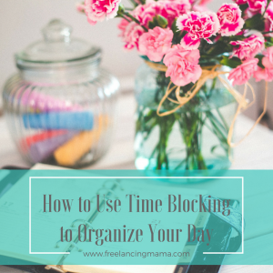 How to use time blocking to organize your day