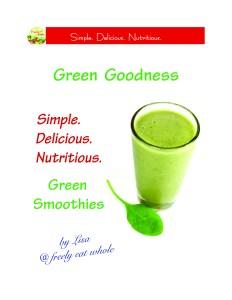 Green Goodness ~ freelyeatwhole.com