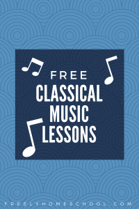 Free Classical Music Appreciation and Composer Study for Preschool, Kindergarten & Elementary