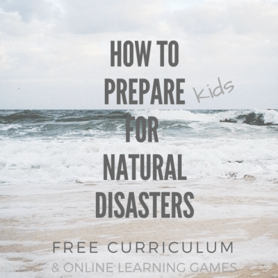 How to Prepare for Natural Disasters with Kids (and how to cope after one)