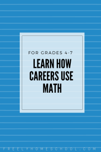 Learn How Careers Use Math - for Grades 4th-7th