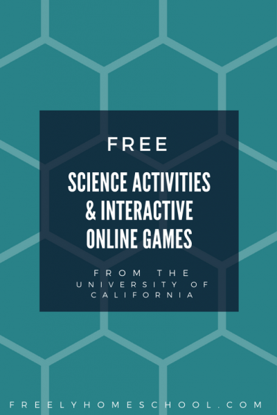 Free Science Activities and Interactive Games from the University of California