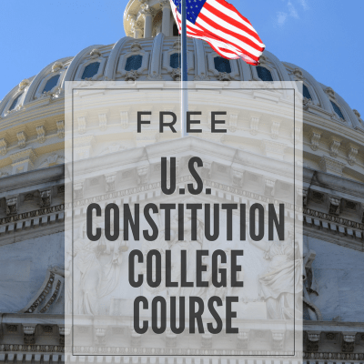 Starting May 15th: Free College Course on the U.S. Constitution