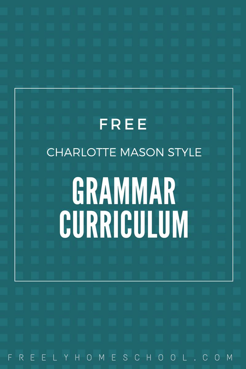 Free Charlotte Mason Grammar Curriculum | Freely Homeschool