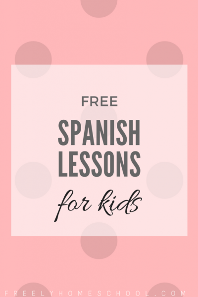 free Spanish lessons for kids in Kindergarten and Elementary