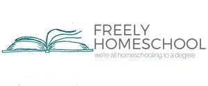 Freely Homeschool, Freely Educate