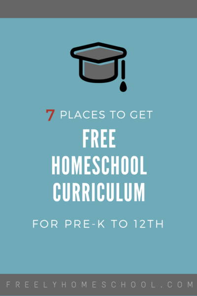 7 Places to Get Free Homeschool Curriculum
