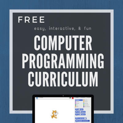 Free Computer Programming Curriculum for Elementary, Middle, and High School