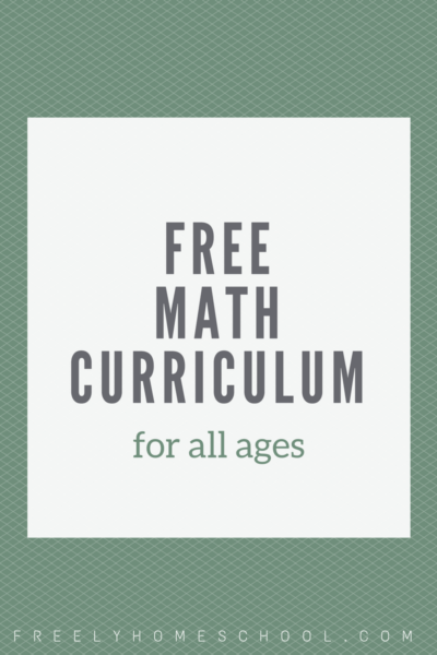 Free Math Curriculum (our family's favorite)
