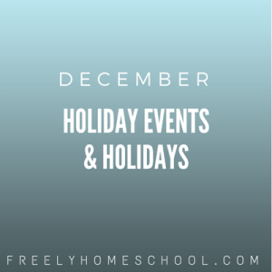 December Holiday Events & Holidays