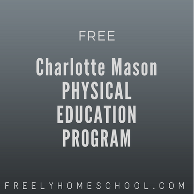 Free Charlotte Mason Physical Education eBook