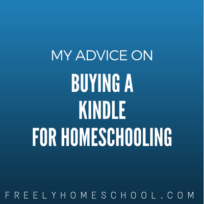 My Advice on Buying a Kindle for a Child (and Where to Get Free eBooks)