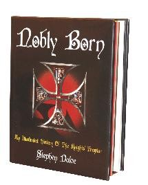 Nobly Born and The Compasses and the Cross by Stephen Dafoe