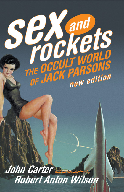 Sex and Rockets – The Occult World of Jack Parsons – A Review