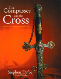 stephen dafoe, compass and the cross, book, legend of the knight templar