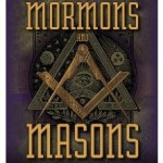Did the Mormon Church come out of Freemasonry?