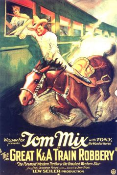 Tom Mix and the Great K & A Train Robbery - 1926