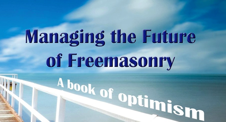 Managing the Future of Freemasonry – An Interview with Dr David West