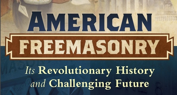 New Book Explores the American Masonic System, itsStrengths and Failings