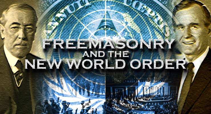 Freemasons and the New World Order