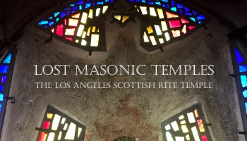 Lost Masonic temple, Los Angeles,